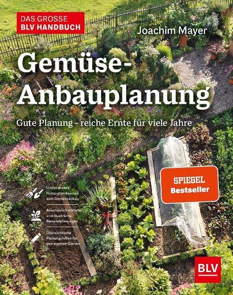 Das große BLV Handbuch Gemüse-Anbauplanung - Joachim Mayer