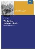 Wir hatten trotzdem Glück: Lesetagebuch - Elisabeth Zöller