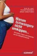 Warum Schwangere nicht umkippen... - Volker Ragosch, Birgit Zebothsen