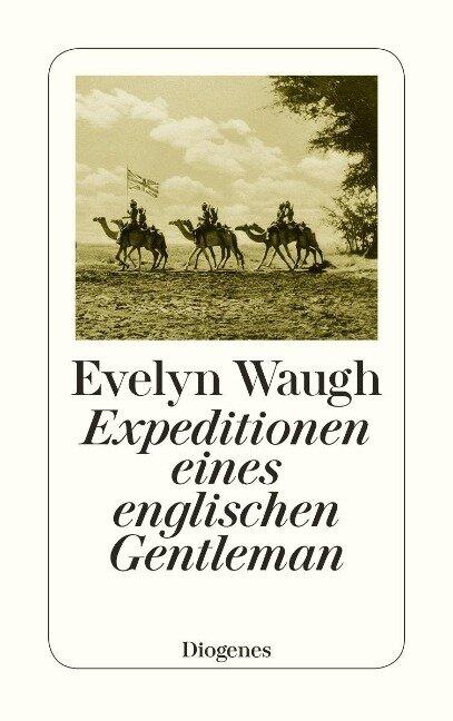 Expeditionen eines englischen Gentleman - Evelyn Waugh