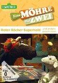 Sesamstrasse präsentiert: Eine Möhre für Zwei - Roter Rächer Superheld und andere Geschichten -