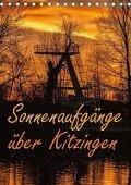 Sonnenaufgänge über Kitzingen (Tischkalender 2018 DIN A5 hoch) - N N