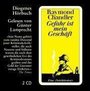 Gefahr ist mein Geschäft - Raymond Chandler