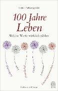 100 Jahre Leben - Kerstin Schweighöfer