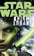 Knight Errant: Star Wars Legends - John Jackson Miller
