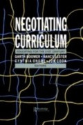 Negotiating The Curriculum - Garth Boomer, Jonathan Cook, Nancy Lester, Cynthia Onore