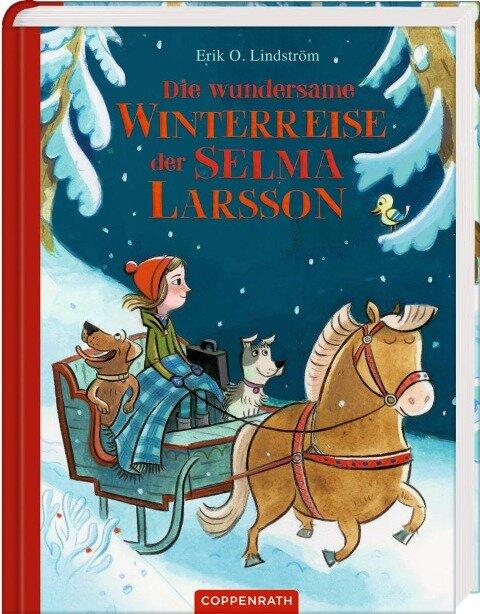 Die wundersame Winterreise der Selma Larsson - Erik Ole Lindström