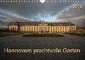 Hannovers prachtvolle Gärten (Wandkalender 2018 DIN A4 quer) - k. A. SchnelleWelten
