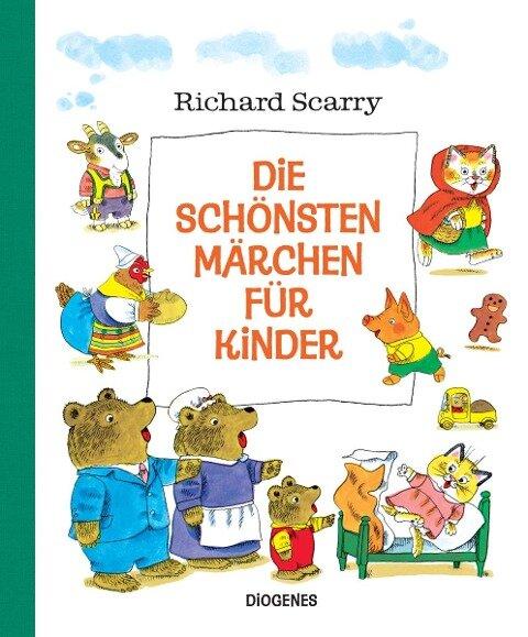 Die schönsten Märchen für Kinder - Richard Scarry