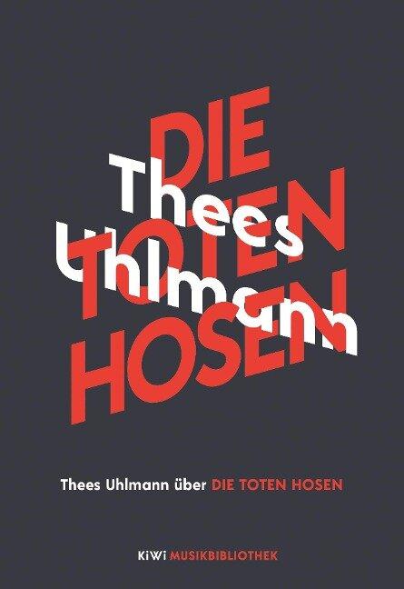 Thees Uhlmann über Die Toten Hosen - Thees Uhlmann