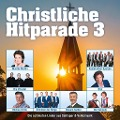 Christliche Hitparade 3 -