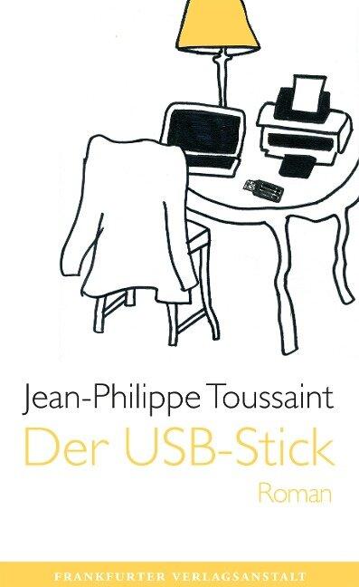Der USB-Stick - Jean-Philippe Toussaint