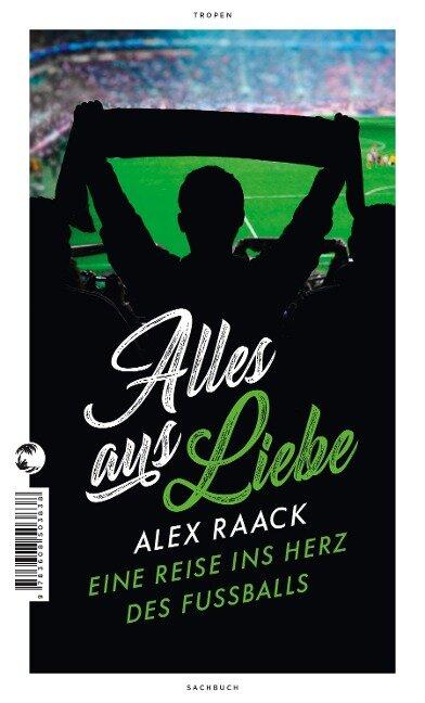 Alles aus Liebe - Alex Raack