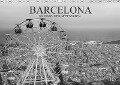 Barcelona Schwarz / Weiß Impressionen (Wandkalender 2018 DIN A3 quer) - Dirk Meutzner