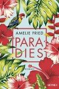 Paradies - Amelie Fried