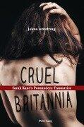 Cruel Britannia - Jolene Armstrong