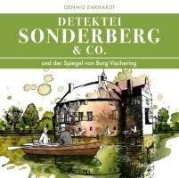 Sonderberg & Co. 06 und der Spiegel von Burg Vischering - Dennis Ehrhardt