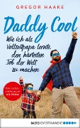 Daddy Cool - Gregor Haake