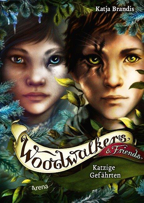 Woodwalkers & Friends. Katzige Gefährten - Katja Brandis