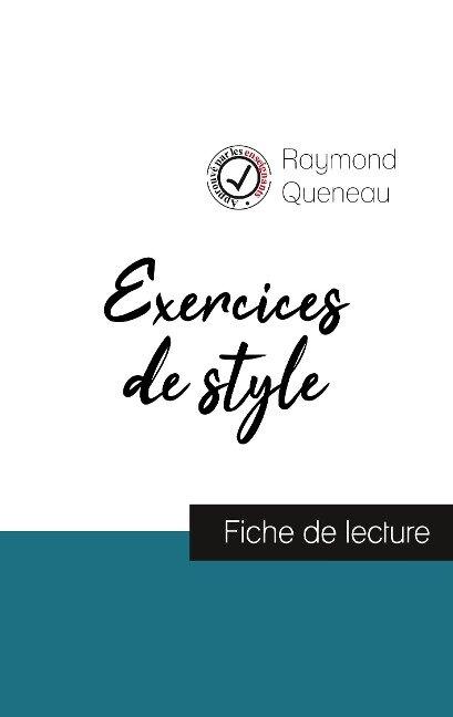 Exercices de style de Raymond Queneau (fiche de lecture et analyse complète de l'oeuvre) - Raymond Queneau