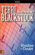 Shadow of Doubt - Terri Blackstock
