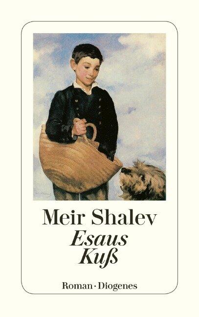 Esaus Kuß - Meir Shalev