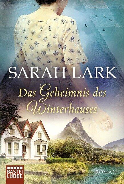 Das Geheimnis des Winterhauses - Sarah Lark