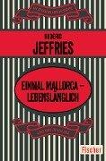 Einmal Mallorca - lebenslänglich - Roderic Jeffries