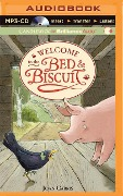 Welcome to the Bed & Biscuit - Joan Carris
