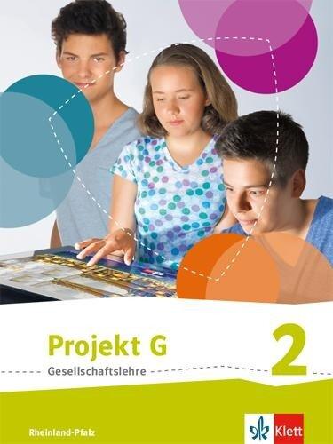Projekt G. Schülerband 2. Neue Ausgabe Gesellschaftslehre Rheinland-Pfalz. Klasse 7/8 -