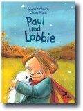 Paul und Lobbie - Sibylle Hoffmann