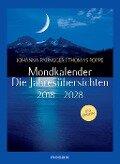 Mondkalender - die Jahresübersichten 2018-2028 - Johanna Paungger, Thomas Poppe