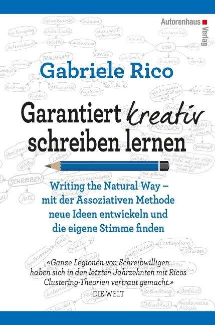 Garantiert kreativ schreiben lernen - Gabriele Rico