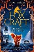Foxcraft - Die Magie der Füchse - Inbali Iserles