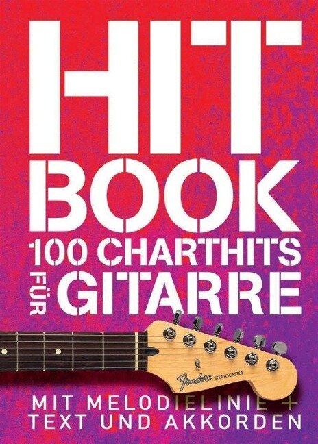 Hitbook - 100 Charthits für Gitarre -