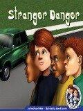 Stranger Danger - Noel Gyro Potter