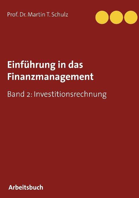 Einführung in das Finanzmanagement - Martin T. Schulz