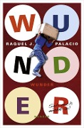 Wunder - Raquel J. Palacio