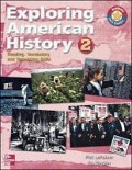 Exploring American History 2: Reading, Vocabulary, and Test-Taking Skills: Chapters 1-16 -