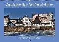 Westerholter Dorfansichten (Wandkalender 2018 DIN A2 quer) Dieser erfolgreiche Kalender wurde dieses Jahr mit gleichen Bildern und aktualisiertem Kalendarium wiederveröffentlicht. - Anke Grau