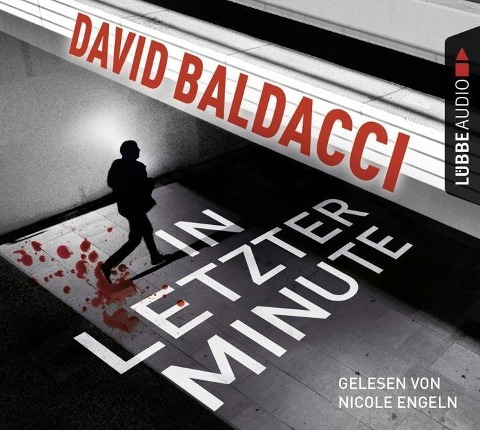 In letzter Minute - David Baldacci, Michael Marianetti