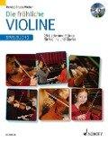 Die fröhliche Violine 2. Spielbuch. Mit CD -
