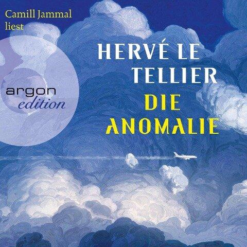 Die Anomalie (Ungekürzt) - Hervé Le Tellier