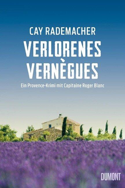 Verlorenes Vernègues - Cay Rademacher