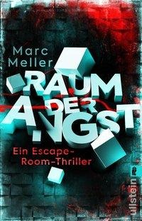 Raum der Angst - Marc Meller