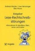 Ratgeber Lese-Rechtschreibstörungen - Andreas Warnke, Uwe Hemminger, Ellen Roth
