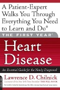 The First Year: Heart Disease - Lawrence D. Chilnick