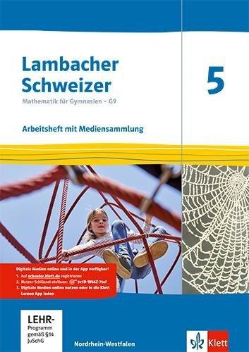 Lambacher Schweizer Mathematik 5 - G9. Arbeitsheft plus Lösungsheft und Lernsoftware Klasse 5. Ausgabe Nordrhein-Westfalen ab 2019 -