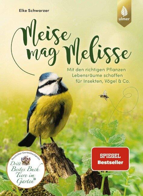 Meise mag Melisse - Elke Schwarzer