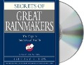 Secrets of the Great Rainmakers: Proven Techniques from the Business Pros - Jeffrey J. Fox